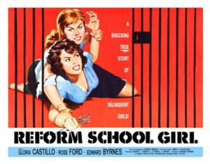 <br>REFORM SCHOOL GIRL