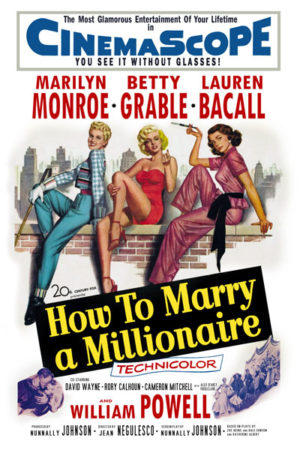 <br>HOW TO MARRY A MILLIONAIRE
